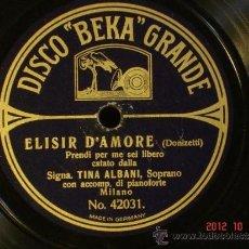 Discos de pizarra: SIGNORINA TINA ALBANI - ELISIR D'AMORE (42031) / LA BOHEME (42084) - DISCO BEKA GRANDE . Lote 33742284