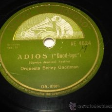 Discos de pizarra: DISCO PIZARRA ADIOS Y EL DIABLO Y EL MAR POR ORQUESTA BENNY GOODMAN . Lote 33841594