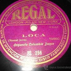 Discos de pizarra: DISCO PIZARRA ZURZULITA Y LOCA TANGO Y TANGO POR ORQUESTA COLUMBIA DANCE. Lote 33841617