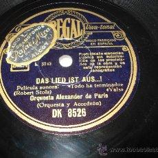 Discos de pizarra: DISCO DE PIZARRA TODO HA TERMINADO VALS ** ORQUESTA ALEXANDER DE PARIS **. Lote 33841308
