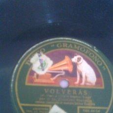 Discos de pizarra: DISCO DE PIZARRA Y SELLOS LA VOZ DE SU AMO (( VOLVERAS )). Lote 34265117