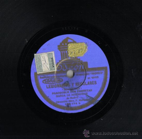 DISCO DE PIZARRA 25 CM, ODEON., LEGIONARIOS Y REGULARES Y FAGINA, PASODOBLE BANDA DE INGENIEROS (Música - Discos - Pizarra - Flamenco, Canción española y Cuplé)