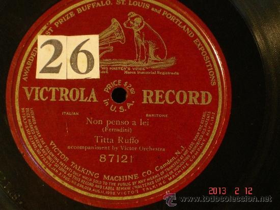 TITTA RUFFO - NON PENSO A LEI - VICTROLA RECORD 87121 - DISCO DE UNA SOLA CARA 1900-1910 (Música - Discos - Pizarra - Clásica, Ópera, Zarzuela y Marchas)