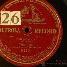 Discos de pizarra: TITTA RUFFO - NON PENSO A LEI - VICTROLA RECORD 87121 - DISCO DE UNA SOLA CARA 1900-1910. Lote 35770720