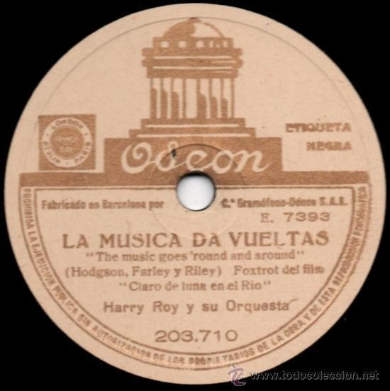 Discos de pizarra: Harry Roy Y Su Orquesta - A Sus Órdenes / La Música Da Vueltas - Pizarra Odeon 203.710 - A28-3 - Foto 2 - 36039578
