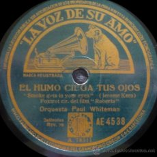 Discos de pizarra: ORQUESTA PAUL WHITEMAN - ROBERTA - PIZARRA LA VOZ DE SU AMO - AE 4538 - ESPAÑA. Lote 36083185