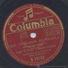 Discos de pizarra: PEPE PINTO MANOLO CARACOL FANDANGOS A DUO CON NIÑO RICARDO GUITARRISTA. Lote 36186551