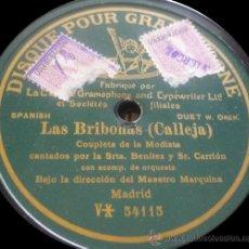 Discos de pizarra: SRTA. BENÍTEZ Y SR. CARRIÓN - LAS BRIBONAS - PIZARRA 10'' (UNA CARA) DISQUE POUR GRAMOPHONE. Lote 36235593