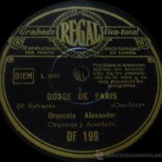 Discos de pizarra: ORQUESTA ALEXANDER - GOSSE DE PARÍS / SOUS LES TOITS DE PARÍS - PIZARRA 10'' REGAL DF 199. Lote 36243652