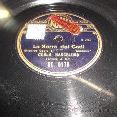 Discos de pizarra: LA SERRA DEL CADI. SARDANA (RICARDO CASTELLS). CONTE DE FADES. COBLA BARCELONA ALBERT MARTI. Lote 36354701