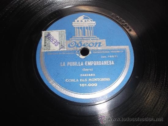 LA PUBILLA EMPORDANESA, L'EMPORDA. COBLA ELS MONTGRINS. SARDANA. DISCO ODEON. (Música - Discos - Pizarra - Flamenco, Canción española y Cuplé)