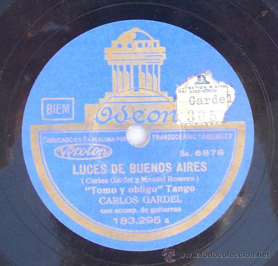 DISCO PIZARRA GRAMOFONO CARLOS GARDEL LUCES DE BUENOS AIRES TANGO COMO ABRAZADO A UN RENCOR GUITARRA (Música - Discos - Pizarra - Solistas Melódicos y Bailables)