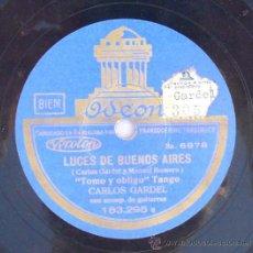 Discos de pizarra: DISCO PIZARRA GRAMOFONO CARLOS GARDEL LUCES DE BUENOS AIRES TANGO COMO ABRAZADO A UN RENCOR GUITARRA. Lote 36885137