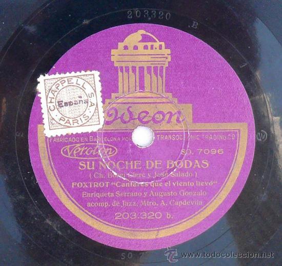 DISCO DE PIZARRA SU NOCHE DE BODAS VALS RECORDAR FOXTROT ENRIQUETA SERRANO GRAMÓFONO ESPAÑA (Música - Discos - Pizarra - Jazz, Blues, R&B, Soul y Gospel)