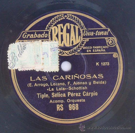 DISCO PIZARRA LA CIRILA LAS CARIÑOSAS SCHOTTISH LA LOLA RARO PARA GRAMÓFONO REGAL ESPAÑA (Música - Discos - Pizarra - Bandas Sonoras y Actores )