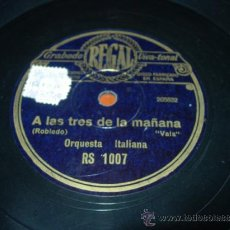 Discos de pizarra: LA LEYENDA DLE BESO (SOUTULLO Y VERT) INTERMEZZO ORQUESTA REGAL. Lote 36986947
