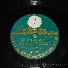 Discos de pizarra: ANTIGUO DISCO DE PIZARRA MIGNON Y SU ORQUESTA, REPITE GUITARRA Y ¡MARCHATE!, ODEON 204.148.. Lote 37214536