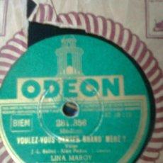 Discos de pizarra: LINA MARGY + VOULEZ-VOUS DANSER GRAND MERE +COUR DE DANSE (ODEÓN,1946)CABARET FRANCÉS ERA EDITH PIAF. Lote 37297498