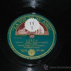 Discos de pizarra: ANTIGUO DISCO DE PIZARRA XAVIER CUGAT Y SU ORQUESTA, CELOS, TANGO DE LA PELICULA, TU SABES, GY 685. . Lote 37311477