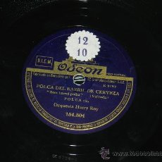 Discos de pizarra: ANTIGUO DISCO DE PIZARRA DE HARRY ROY, POLCA DEL BARRIL DE CERVEZA, GOOSEY GOOSEY, FOXTROT, ED. ODEO. Lote 37324707