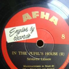 Discos de pizarra: ENGLISH BY RECORDS - AFHA. CURSO INGLES - IN THE PUPIL'S HOUSE I - II. DISCO Nº 7 Y 8. Lote 37438508
