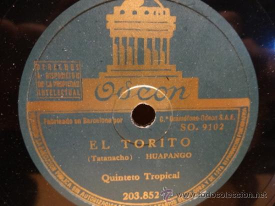 Discos de pizarra: PIZARRA !! QUINTETO TROPICAL. EL PAJARITO / EL TORITO. SELLO ODEON - 25 CM. *** - Foto 2 - 37449846