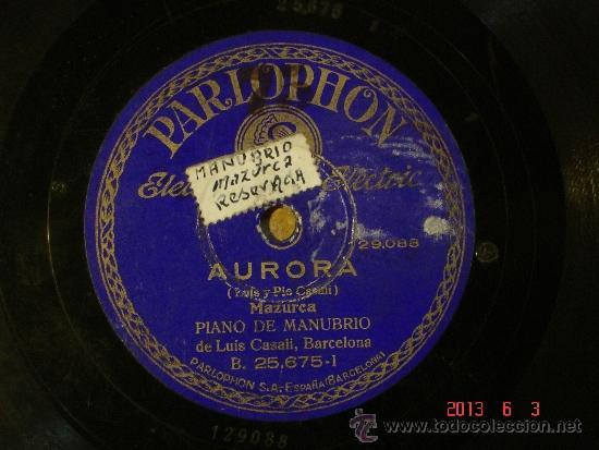 LUIS CASALI - AURORA (129.088) / ESCALANTE (129089) - PARLOPHON 25675 (Música - Discos - Pizarra - Bandas Sonoras y Actores )