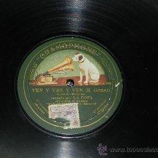 Discos de pizarra: ANTIGUO DISCO DE PIZARRA LA GOYA - DISCO GRAMOPHONE 263101 - DANZA LA MEXICANA - VEN Y VEN Y VEN (R.. Lote 37668738