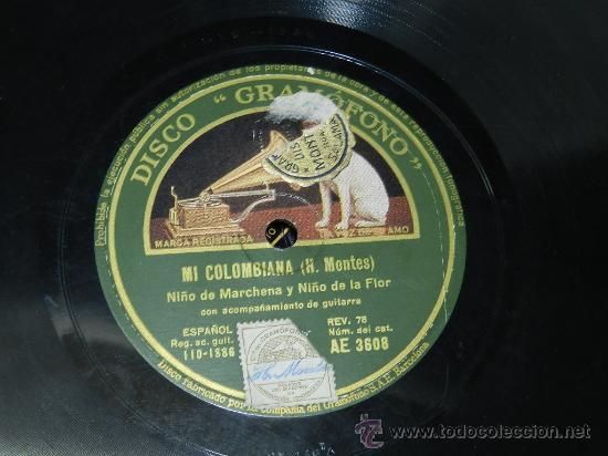 DISCO DE PIZARRA NIÑO DE MARCHENA Y NIÑO DE LA FLOR, SOLEARES / MI COLOMBIANA, DISCO GRAMOFONO, AE 3 (Música - Discos - Pizarra - Flamenco, Canción española y Cuplé)