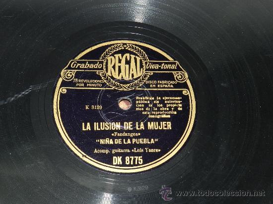 DISCO PIZARRA. NIÑA DE LA PUEBLA. GUITARRA LUIS YANCE. REGAL. FANDANGOS, QUIERO QUE EN EL MUNDO ENTE (Música - Discos - Pizarra - Flamenco, Canción española y Cuplé)
