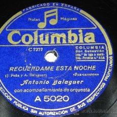Discos de pizarra: DISCO PIZARRA DE ANTONIO BLAGUER CON ACOMPAÑAMIENTO DE ORQUESTA, CORAZON A CORAZON, RECUERDAME ESTA. Lote 37893913