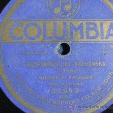 Discos de pizarra: DISCO DE PIZARRA COLUMBIA C3943, MIGUEL SALGADO, RECUERDOS DEL VALVANERA (CON BANDURRIA). Lote 38098811