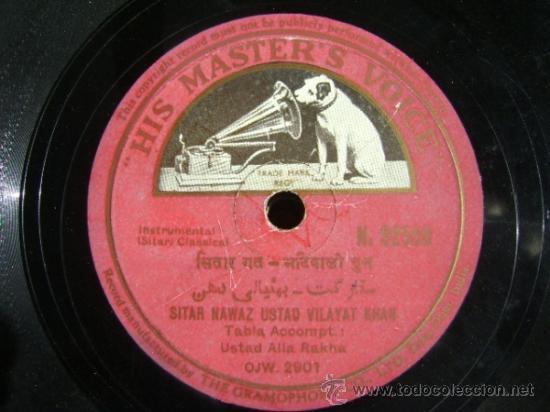 DISCO DE PIZARRA HMV N92558, SITAR NAWAZ USTAD VILAYAT KHAN: INSTRUMENTAL SITAR CLASSICAL. BOLLYWOOD (Música - Discos - Pizarra - Bandas Sonoras y Actores )