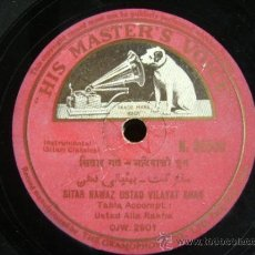 Discos de pizarra: DISCO DE PIZARRA HMV N92558, SITAR NAWAZ USTAD VILAYAT KHAN: INSTRUMENTAL SITAR CLASSICAL. BOLLYWOOD. Lote 38105288