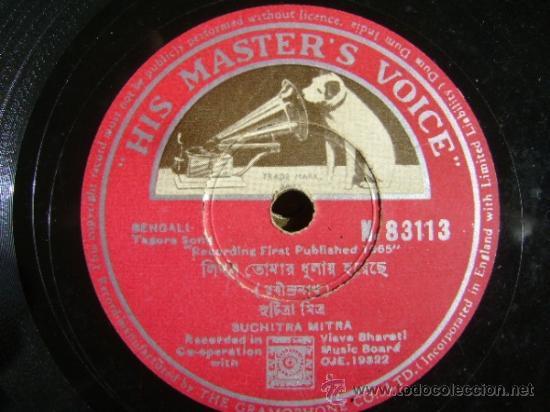 DISCO DE PIZARRA HMV N83113. SUCHITRA MITRA, TAGORE SONG. BOLLYWOOD, INDIA. (Música - Discos - Pizarra - Bandas Sonoras y Actores )