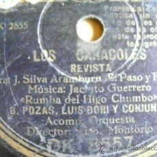 Discos de pizarra: DISCO DE PIZARRA REGAL DK8557. LOS CARACOLES, REVISTA, RUMBA DEL HIGO CHUMBO.. Lote 38105942