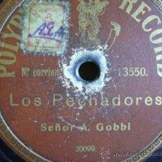 Discos de pizarra: DISCO DE PIZARRA POLYPHON 13550. A GOBBI: LA LOTERÍA / LOS PECHADORES. Lote 38106098
