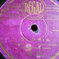 Discos de pizarra: DISCO DE PIZARRA REGAL RS913. ORQUESTA TÍPICA LACALLE: GLORIA / JÚRAME. Lote 38106120