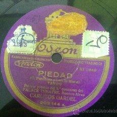 Discos de pizarra: DISCO PIZARRA CARLITOS GARDEL.PIEDAD.TRENZAS NEGRAS. TANGO ED. ODEON 203.144. Lote 38680320