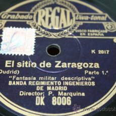 Discos de pizarra: EL SITIO DE ZARAGOZA BANDA DEL REGIMIENTO DE INGENIEROS DE MADRID. Lote 39127611
