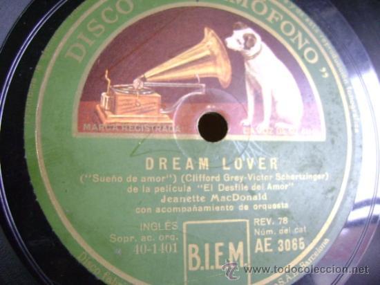 """DISCO DE PIZARRA GRAMOPHONE AE3065 10"""". JEANETTE MACDONALD: DREAM LOVER / MARCH OF THE GRENADIERS (Música - Discos - Pizarra - Bandas Sonoras y Actores )"""