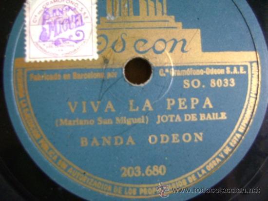 DISCO DE PIZARRA ODEÓN 203680 DE 10 PULGADAS. BANDA ODEÓN: VIVA LA PEPA (JOTA) / UNA MUJER MADRILEÑA (Música - Discos - Pizarra - Otros estilos)