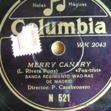 """Discos de pizarra: DISCO DE PIZARRA COLUMBIA N521 10"""". BANDA REGIMIENTO WAD-RAS:MERRY CANARY / AMPARITO ROCA. Lote 39179414"""