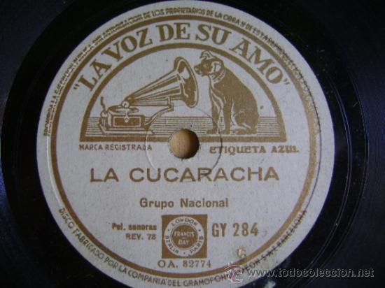 DISCO DE PIZARRA LA VOZ DE SU AMO GY284. GRUPO NACIONAL: LA CUCARACHA / ALLÁ EN EL RANCHO GRANDE (Música - Discos - Pizarra - Otros estilos)