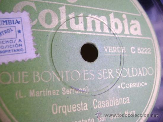 DISCO DE PIZARRA COLUMBIA V9072. ORQUESTA CASABLANCA: QUE BONITO ES SER SOLDADO / EL BIGOTE DE TOMÁS (Música - Discos - Pizarra - Clásica, Ópera, Zarzuela y Marchas)