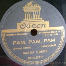 Discos de pizarra: DISCO DE PIZARRA ODEÓN 203577. BANDA ODEÓN: PAM, PAM, PAM (PASODOBLE) / LUNA DE MIEL (JAVA). Lote 39180313