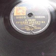 Discos de pizarra: EL HIJO DEL ALCALDE/ PAYADOR ARGENTINO COUPLET SALUD RUIZ DISCO PIZARRA ODEON. Lote 39706241
