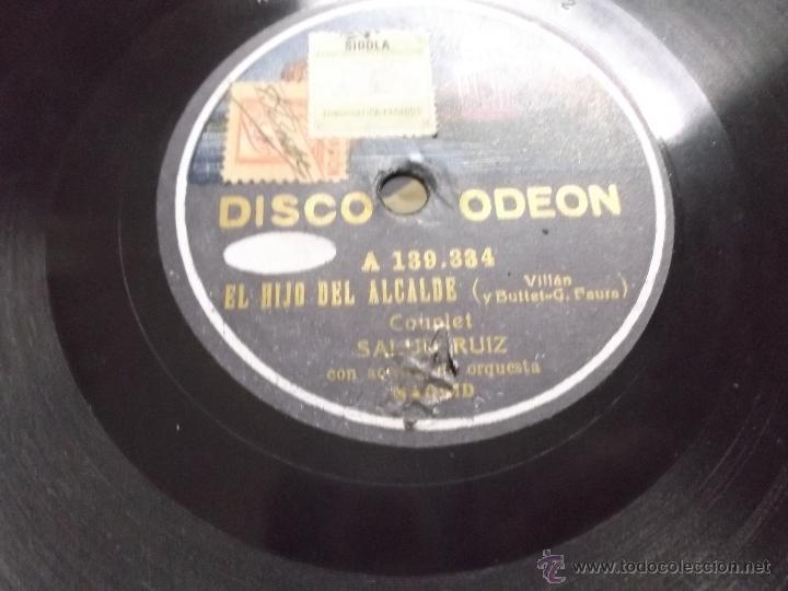 Discos de pizarra: EL HIJO DEL ALCALDE/ PAYADOR ARGENTINO COUPLET SALUD RUIZ DISCO PIZARRA ODEON - Foto 2 - 39706241
