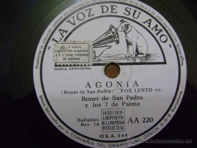 DISCO DE PIZARRA LA VOZ DE SU AMO AA220, BONET DE SAN PEDRO: AGONÍA (FOX) / LLEGADA A LAS 8.42 (Música - Discos - Pizarra - Jazz, Blues, R&B, Soul y Gospel)