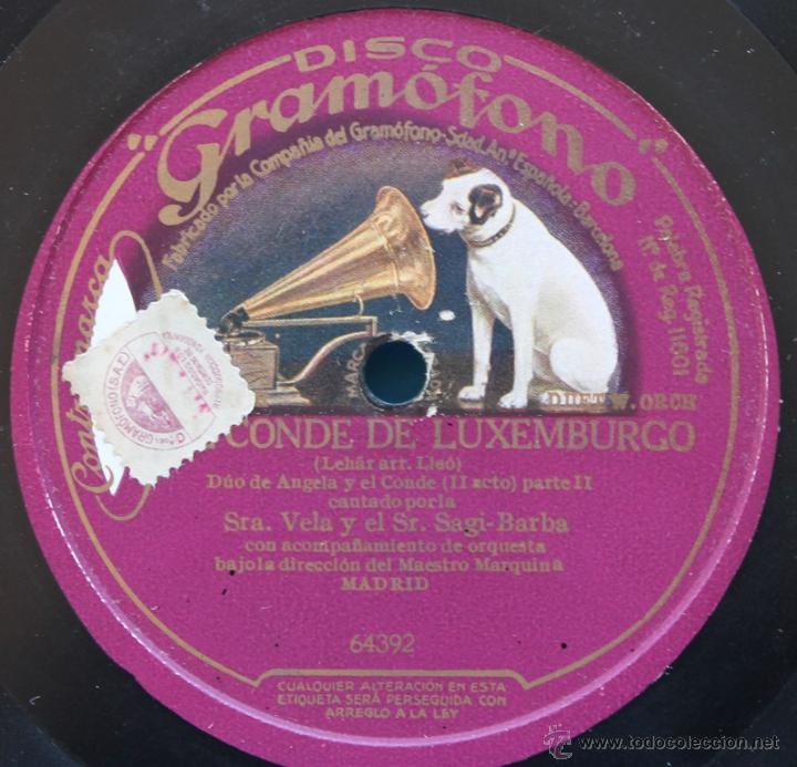 Discos de pizarra: DISCO DE GRAMOFONO: EL CONDE DE LUXEMBURGO - PARTE I Y PATE II - Foto 4 - 39775521